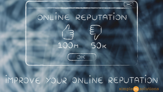 The Right Way to Manage Your Online Reputation